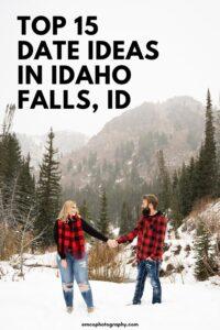 top 15 date ideas in idaho falls, idaho