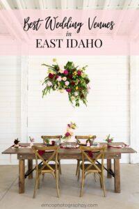 best wedding venues in east idaho